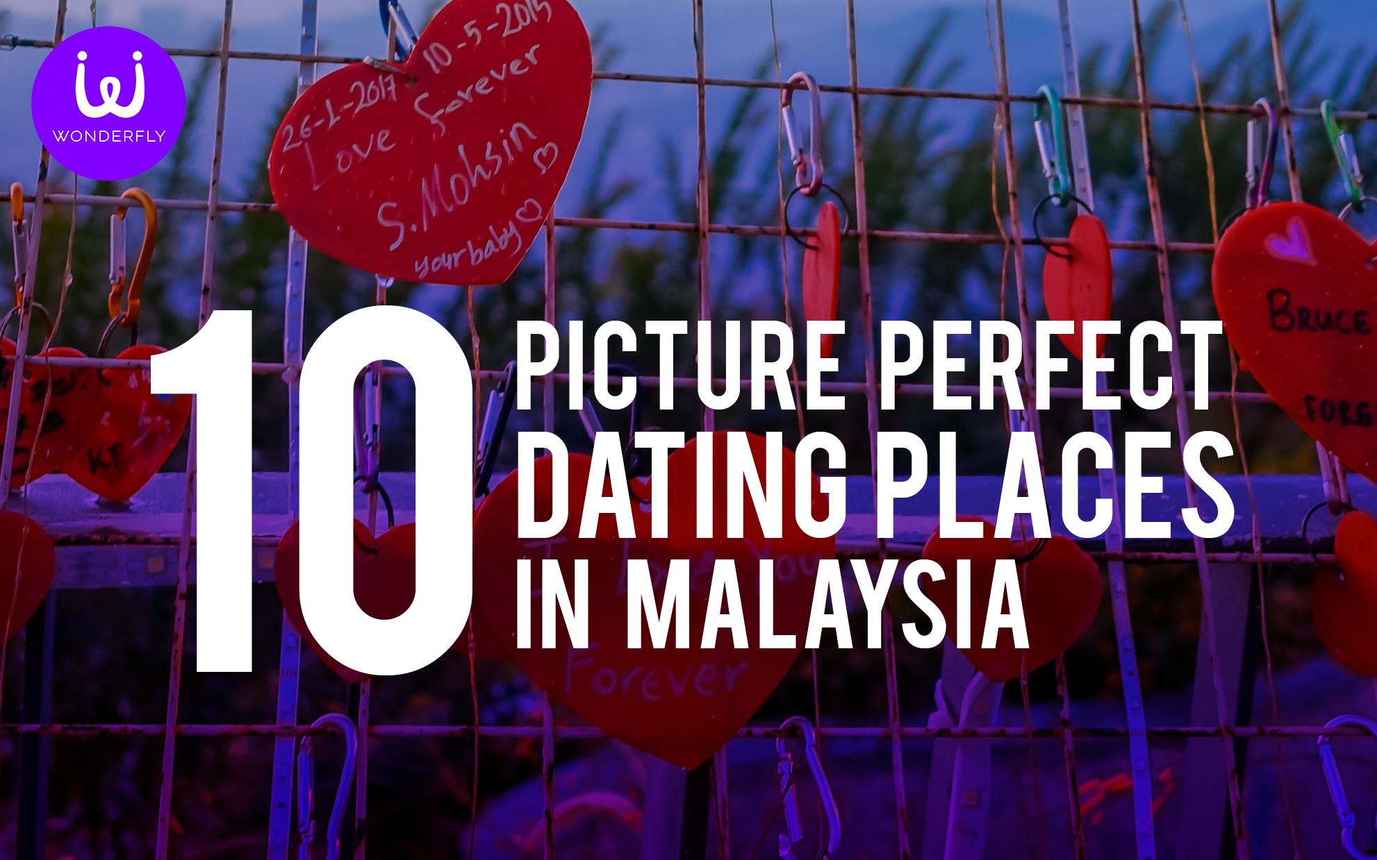 10 Picture Perfect Dating Places in Malaysia