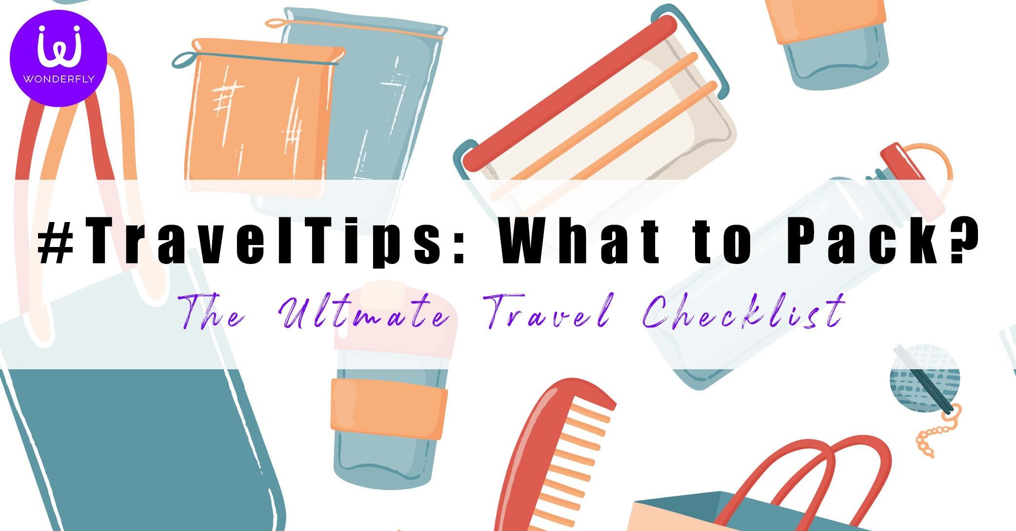 travel tips packing check list by wonderfly