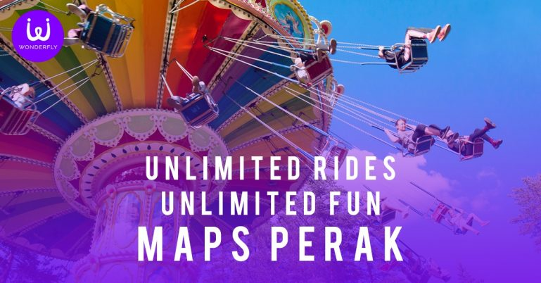 Unlimited Rides, Unlimited Fun at MAPS Perak