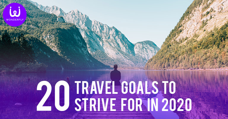 20 Travel goals to strive for in 2020