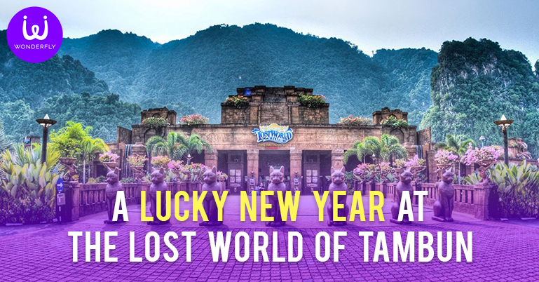 A Lucky New Year at The Lost World of Tambun