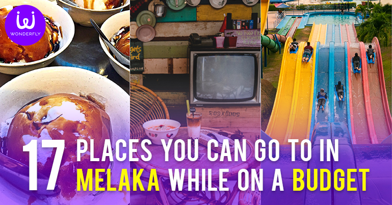 17 places you can go to in Melaka while on a budget