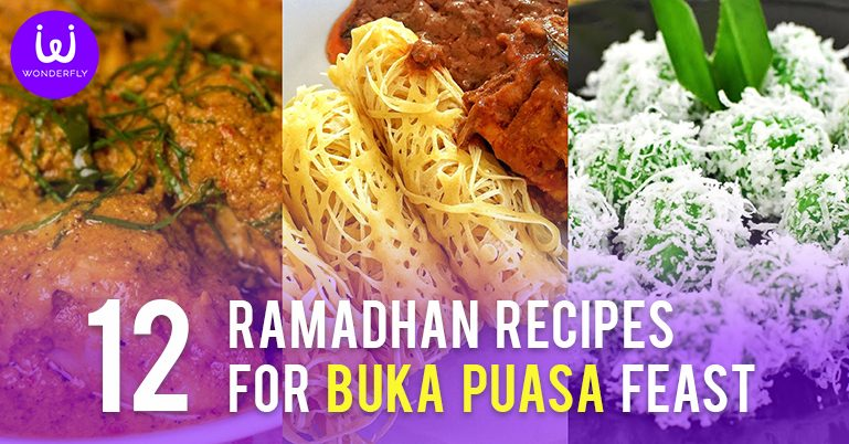 12 Ramadhan Recipes for your Buka Puasa Feast