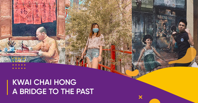 Kwai Chai Hong, a bridge to Chinatown's past