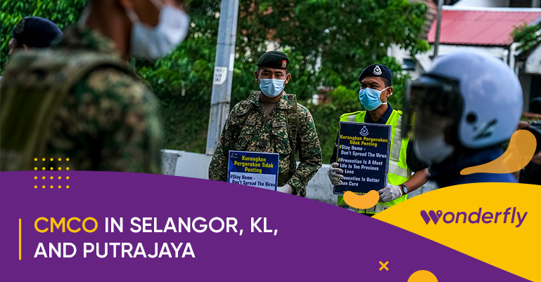 CMCO Imposed on Selangor, Kuala Lumpur, and Putrajaya! Here's what you need to know